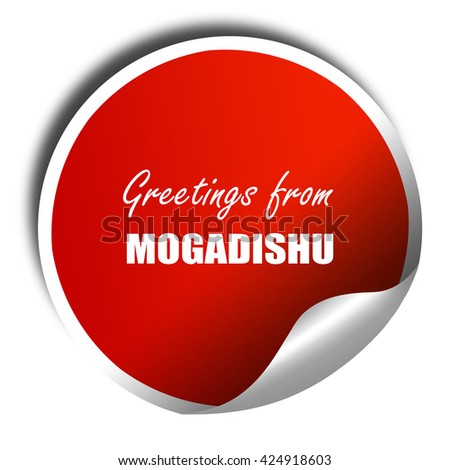 Greetings from mogadishu, 3D rendering, red sticker with white t