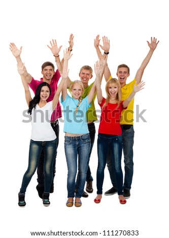 Group of excited people happy teenagers. Smiling and looking at camera. Hands arms up. Isolated white background, front view. Full length portrait of happy young students celebrating success