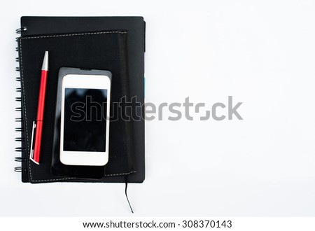Group of Office Equipment and Accessories: Tablet PC, Notebook, Modern Smart Phone and Pen isolated on white background