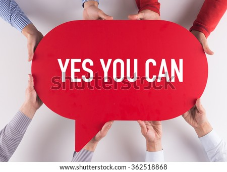 Group of People Message Talking Communication YES YOU CAN Concept - stock photo
