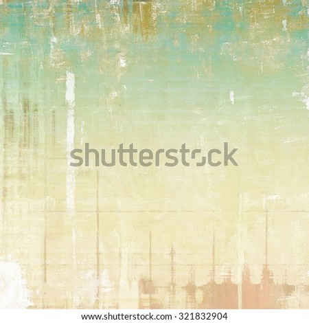 Grunge aging texture, art background. With different color patterns: yellow (beige); brown; blue; cyan - stock photo