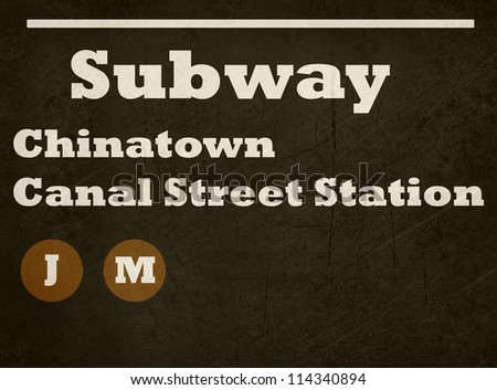 Grunge Chinatown Canal Street station subway sign isolated on white background, New York City, U.S.A. - stock photo