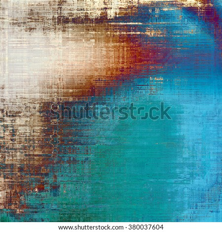 Grunge colorful background. With different color patterns: brown; green; blue; white; red (orange) - stock photo