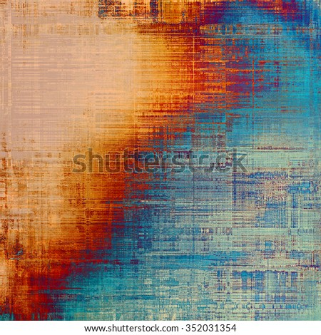 Grunge colorful texture for retro background. With different color patterns: yellow (beige); brown; red (orange); blue - stock photo