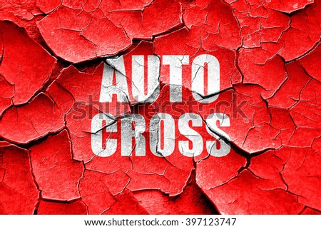Grunge cracked auto cross sign background
