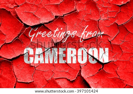 Grunge cracked Greetings from Cameroon