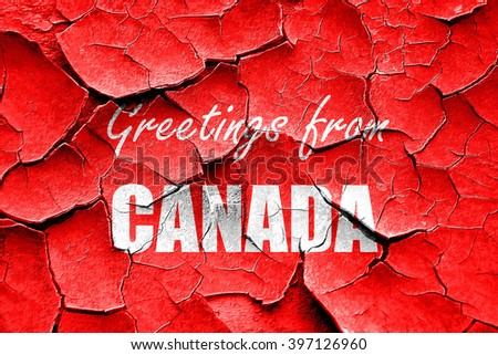 Grunge cracked Greetings from canada