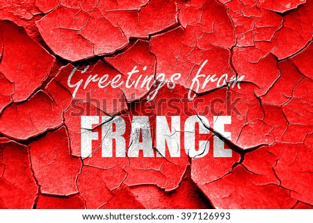 Grunge cracked Greetings from france
