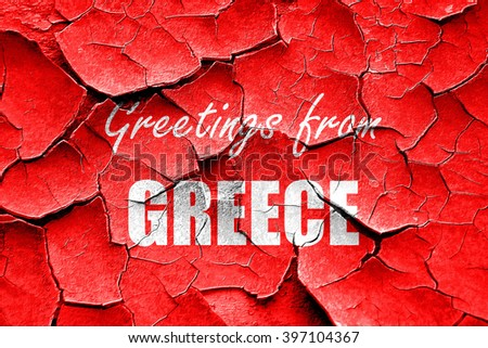 Grunge cracked Greetings from greece