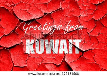 Grunge cracked Greetings from kuwait