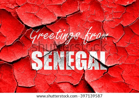 Grunge cracked Greetings from senegal