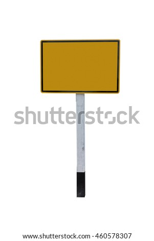 Grunge empty road sign with clipping path