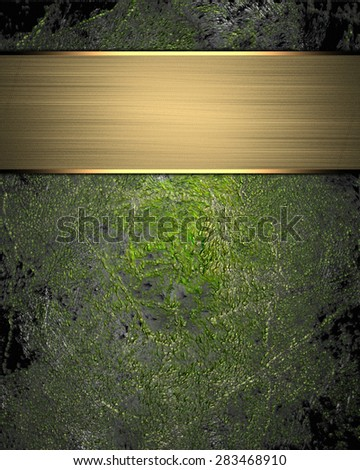 Grunge green background (texture) with gold nameplate. Element for design. Template for design. Abstract grunge background. - stock photo