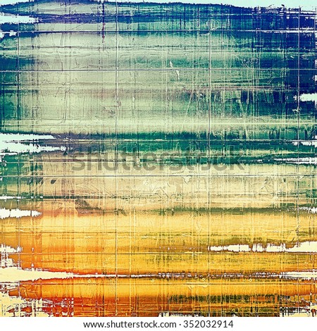 Grunge old-school texture, background for design. With different color patterns: yellow (beige); brown; blue; green - stock photo
