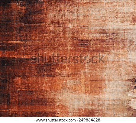 Grunge old texture as abstract background. With different color patterns: yellow (beige); brown; gray; red (orange) - stock photo