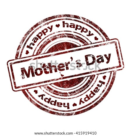 """Grunge Rubber Stamp """"Happy Mother's Day"""" - stock photo"""