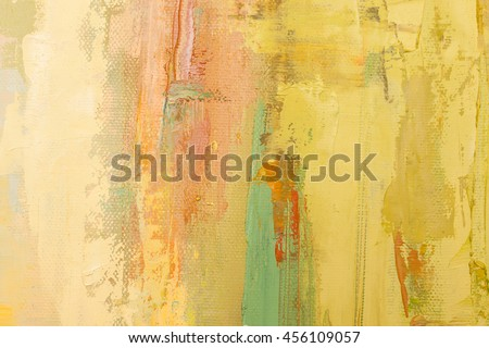 Grunge yellow background. Oil painting on canvas. Scratched wall texture. Fragment of artwork.