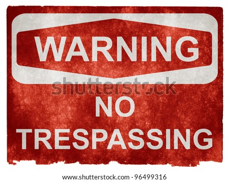 Grungy No Trespassing Sign on Vintage Paper