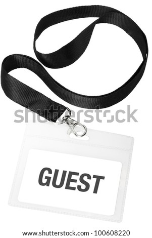 Guest badge or ID pass isolated on white background, clipping path included - stock photo