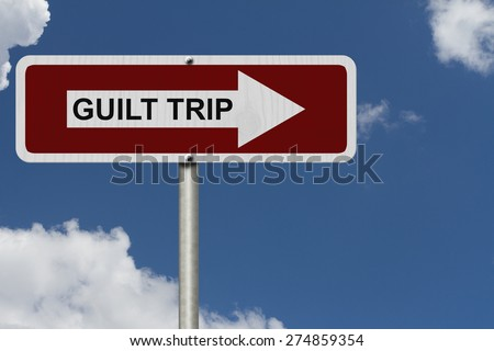 Guilt Trip this way, Red and white street sign with words Guilt Trip with sky background - stock photo