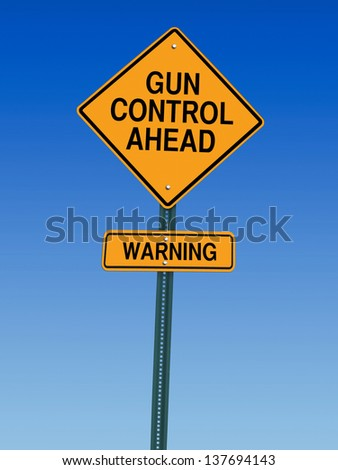 gun control ahead warning roadsign over blue sky