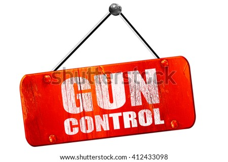 gun control, 3D rendering, vintage old red sign - stock photo