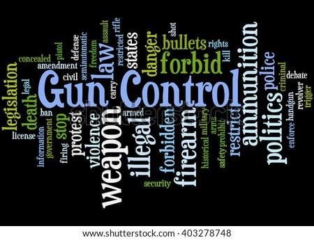 Gun Control, word cloud concept on black background.  - stock photo