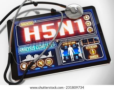 H5N1 - Diagnosis on the Display of Medical Tablet and a Black Stethoscope on White Background.