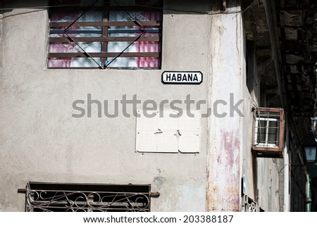 Habana sign on worn down building