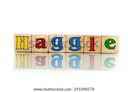haggle colorful wooden word block on the white background