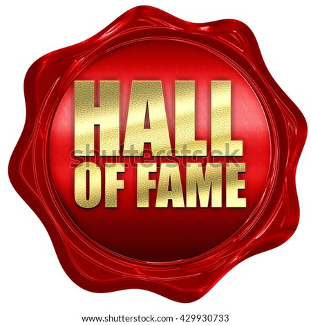 hall of fame, 3D rendering, a red wax seal