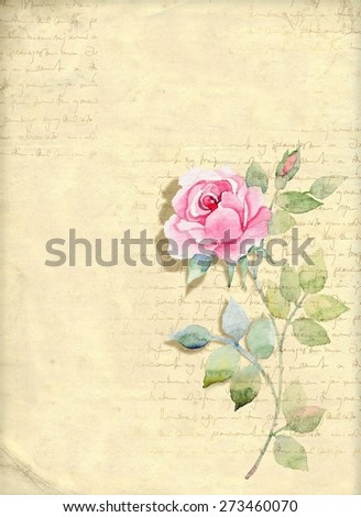 Hand-drawing watercolor retro greeting cards with pink rose on old paper background and non-readable hand-writing text