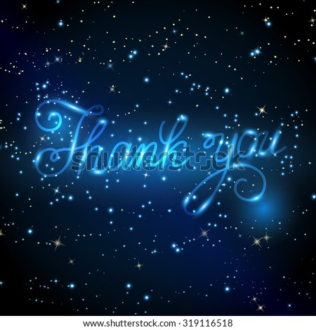 Hand drawn calligraphic design for sign Thank you.Inscription on background of starry sky - stock photo