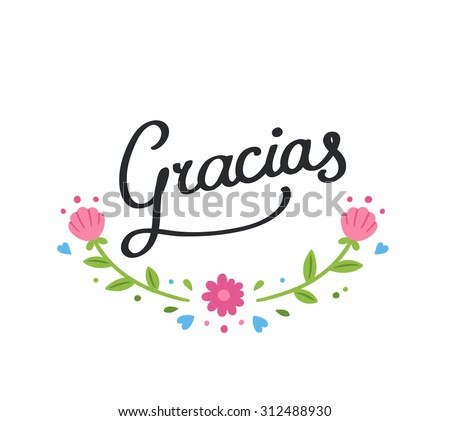 "Hand drawn decorative ""Gracias"" banner (""Thank you"" in Spanish) with simple spring flower ornament. Isolated on white background. - stock photo"