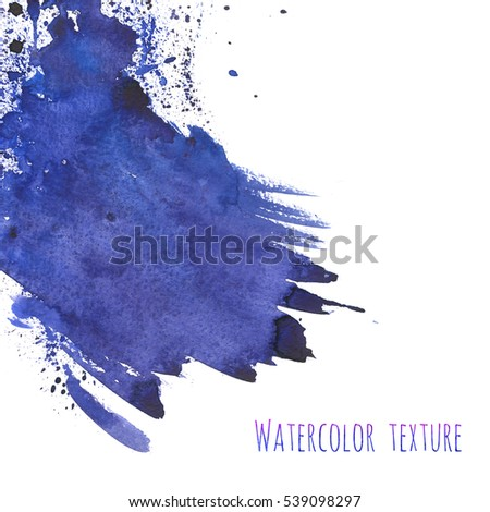 Hand drawn watercolor navy blue, indigo texture background isolated on white. Abstract blot, splash with blobs and strokes. Grunge banner for creative design.