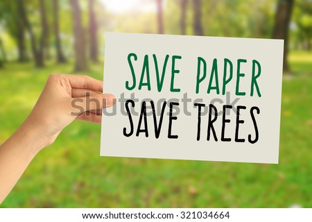 Save paper save tree stock photos images pictures shutterstock - Tell tree dying order save ...