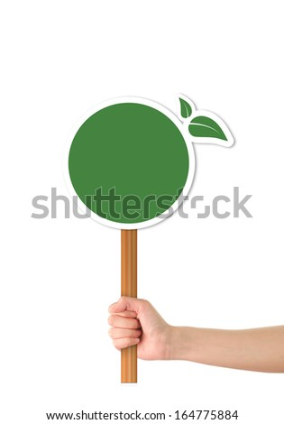 Hand holding Eco awareness sign/template