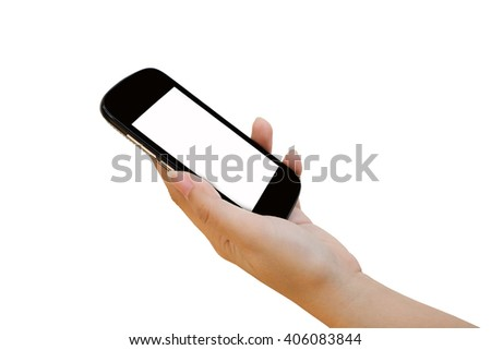 hand holding mobile phone ,isolate white background