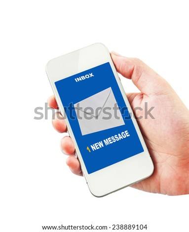 Hand holding mobile smart phone with one new message on a screen. Isolated on white. - stock photo