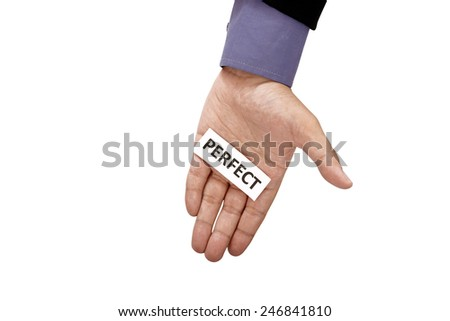 Hand holding paper with perfect text isolated over white background