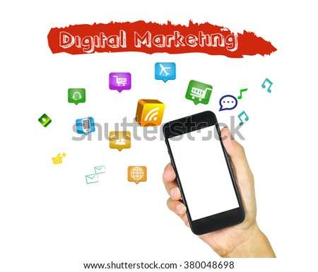 Hand holding smart phone with digital marketing concept.