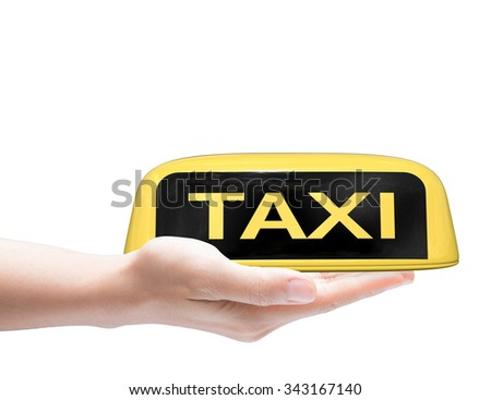 hand holding taxi sign on white background  - stock photo