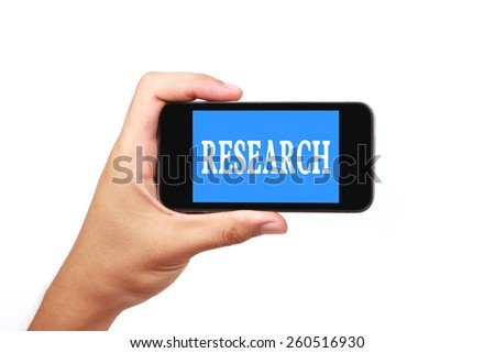 Hand is holding a smart phone with the text Research isolated on white. - stock photo