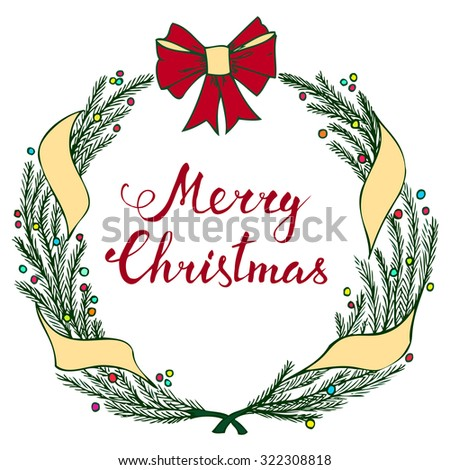 Hand-lettering Merry Christmas with Christmas wreath on white background. Raster version - stock photo