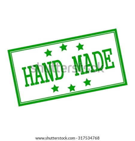 Hand MADE green stamp text on background white and star
