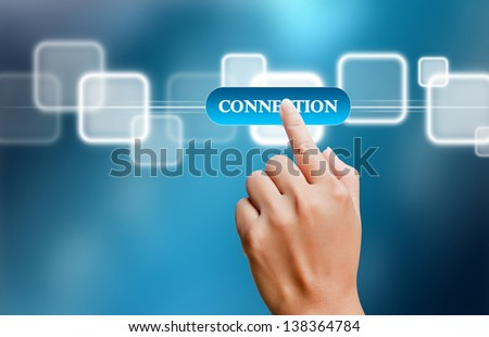 hand of business women pushing a button on a touch screen interface on connection button - stock photo
