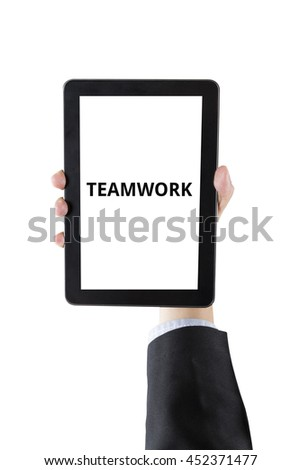 hand of businessman holding digital tablet with word teamwork isolated on white background with clipping path