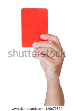 hand Of Soccer Referee Showing Red Card On White Background - stock photo