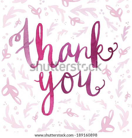 Hand Painted Watercolor Thank You Calligraphy Script on Background. Thank You Note. Thank You Background. Thank You Cursive. Cursive Thank You Script. Watercolor Lettering. Thank You Lettering. - stock photo