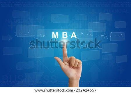 hand press on MBA or Master of Business Administration button on virtual screen